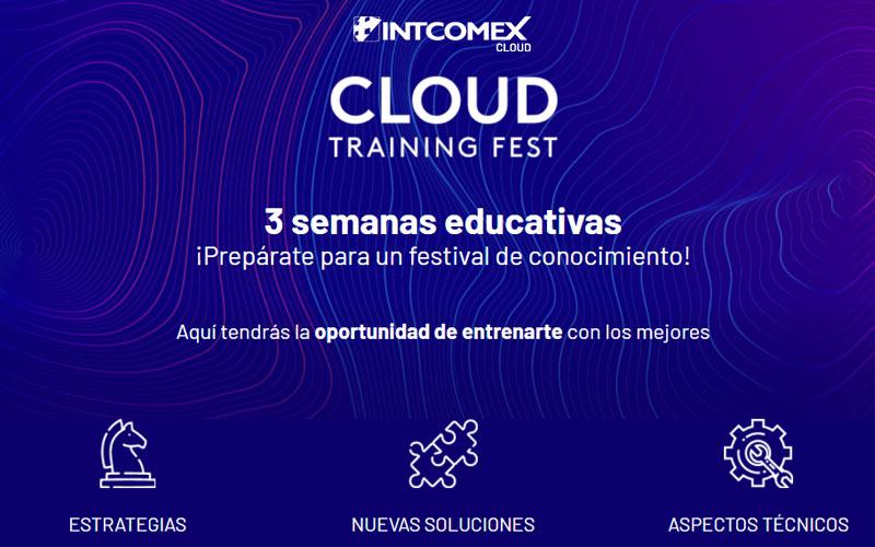 Cloud Training Fest, la fiesta de la capacitación de Intcomex
